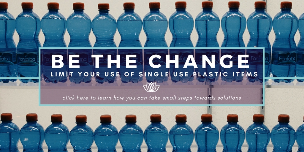 Every person can make a difference stop buying and using single use plastic items such as water bottled in plastic