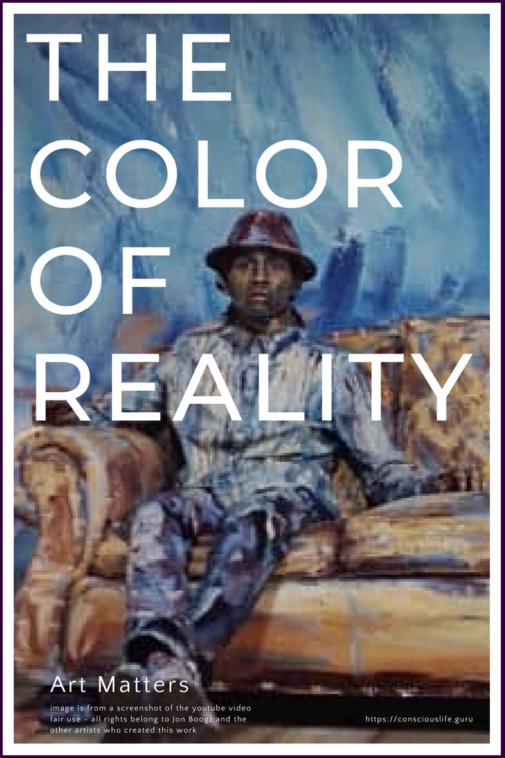 The Color of Reality - Jon Boogz