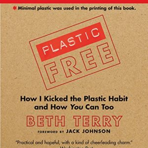 Plastic Free by Beth Terry
