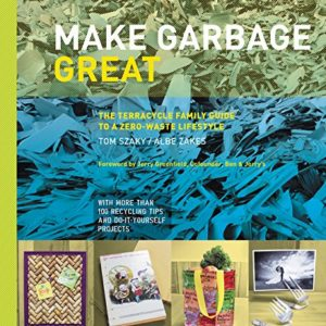 make garbage great book
