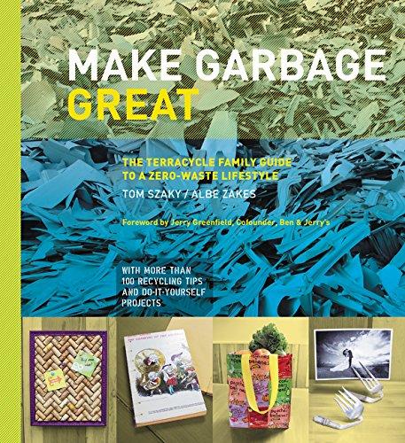 make garbage great book