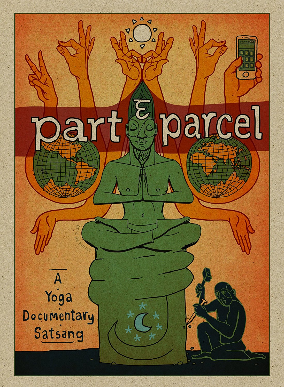 Part & Parcel: A Yoga Documentary Satsang DVD