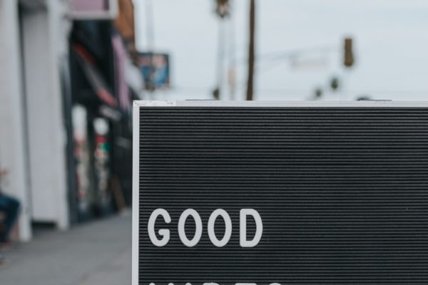 Good Vibes Only Sign - photo by Mark Adriane on Conscious Life Space