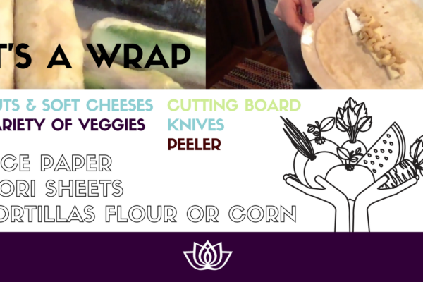 recipes and food deliciousness - wraps - how to on conscious life space