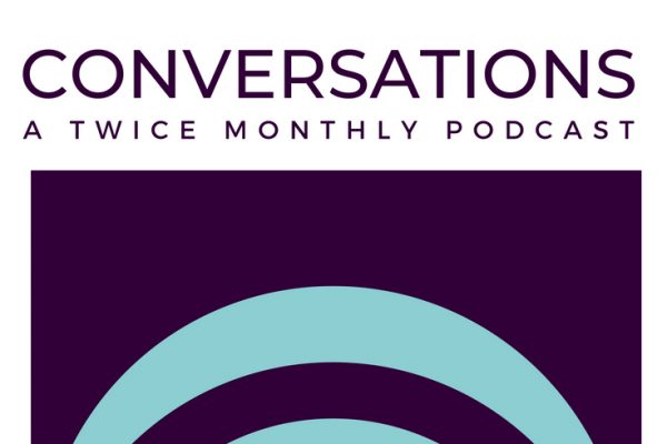Conversations a Conscious LIfe Space Podcast