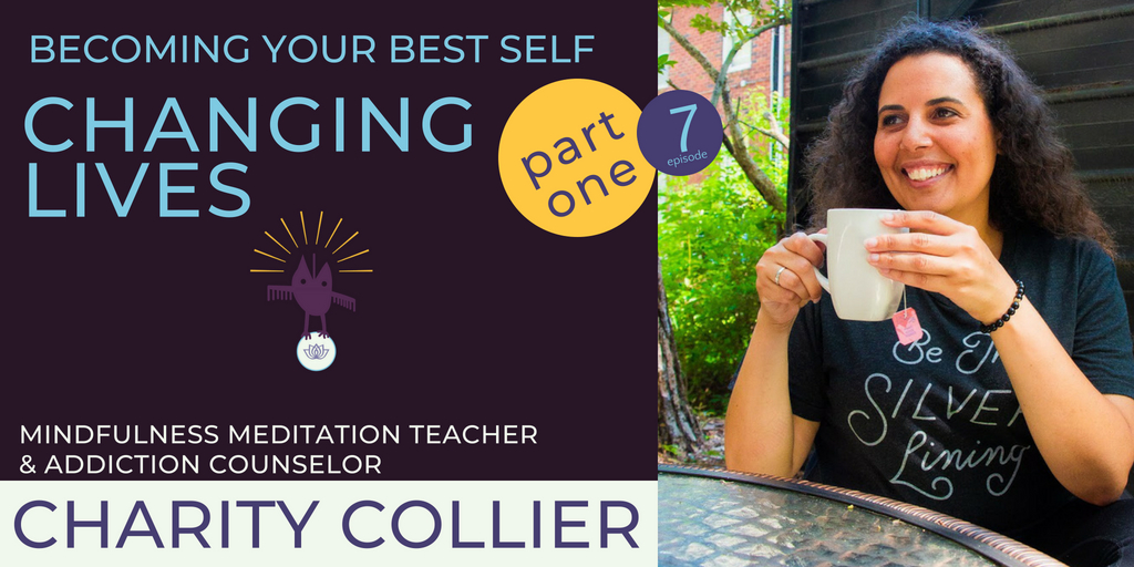 CLS Conversations Podcast Episode 7 with Charity Collier, Mindfulness Expert Teacher and Addiction Counselor