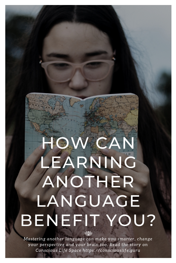How can learning another language benefit you?