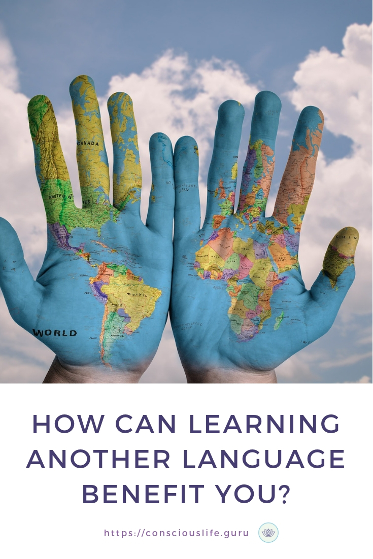 How can learning another language benefit you