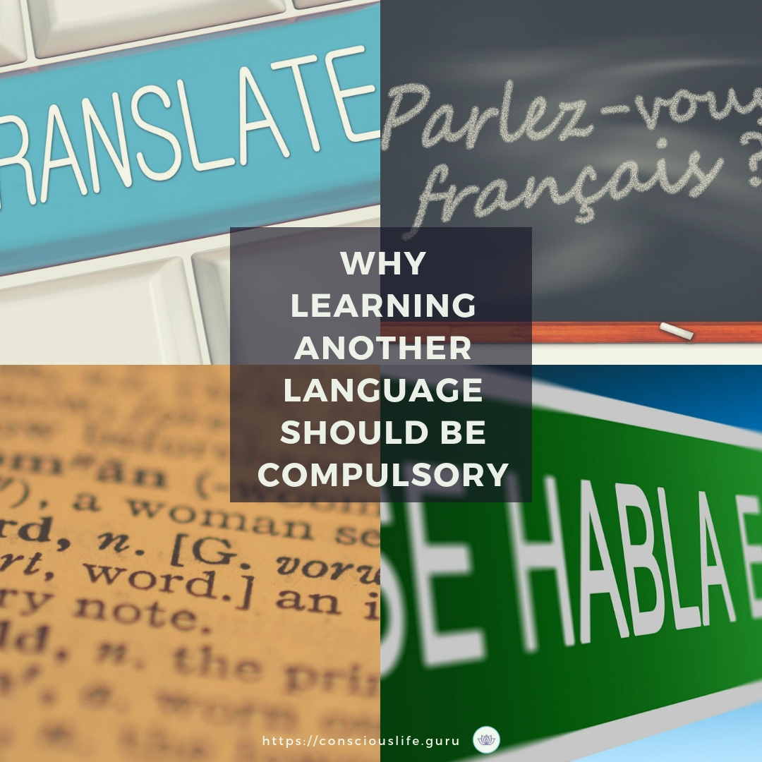 learning another language should be compulsory