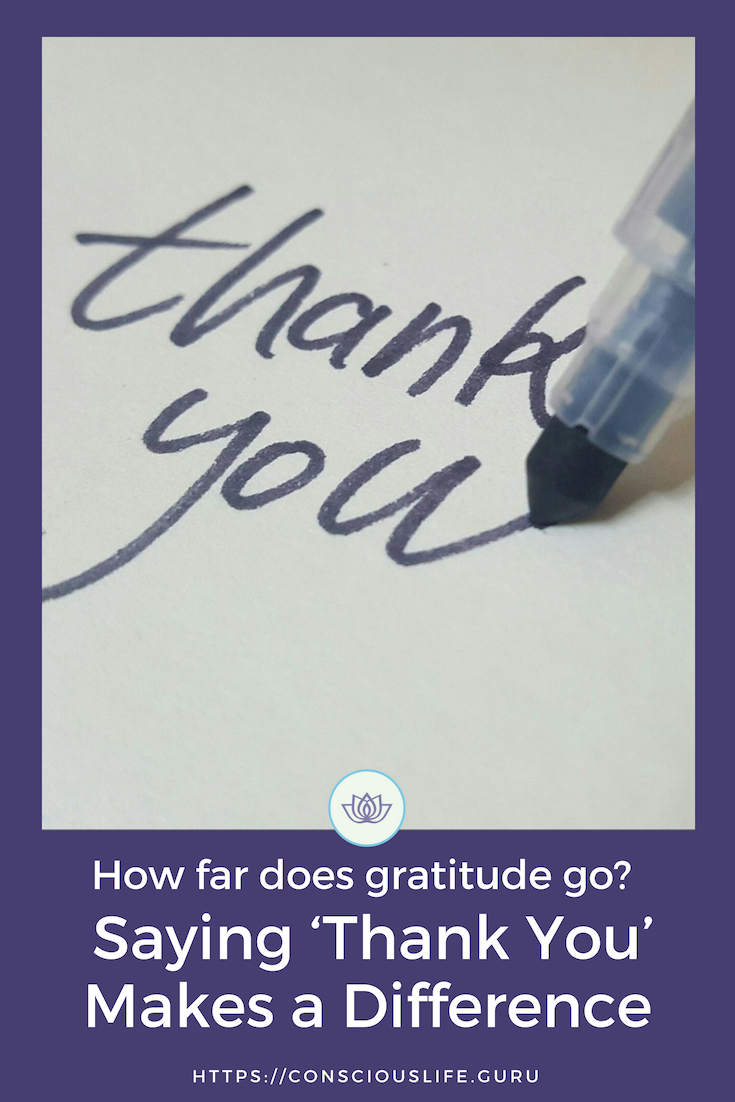 How far can gratitude go? Saying Thank You Makes a Difference