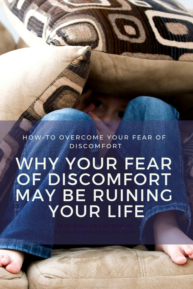 overcoming fear of discomfort featured pinterest image for Conscious Life Space