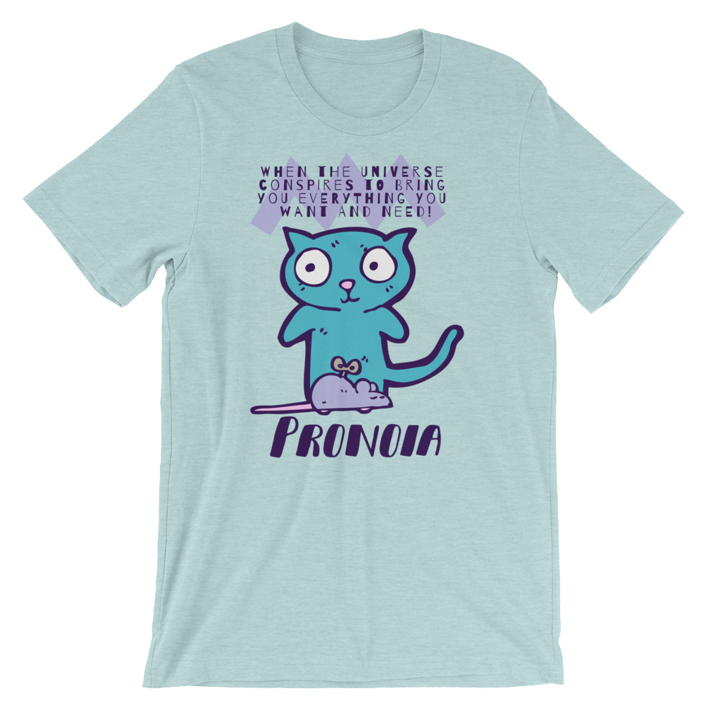 Pronoia Cat Short-Sleeve Unisex T-Shirt