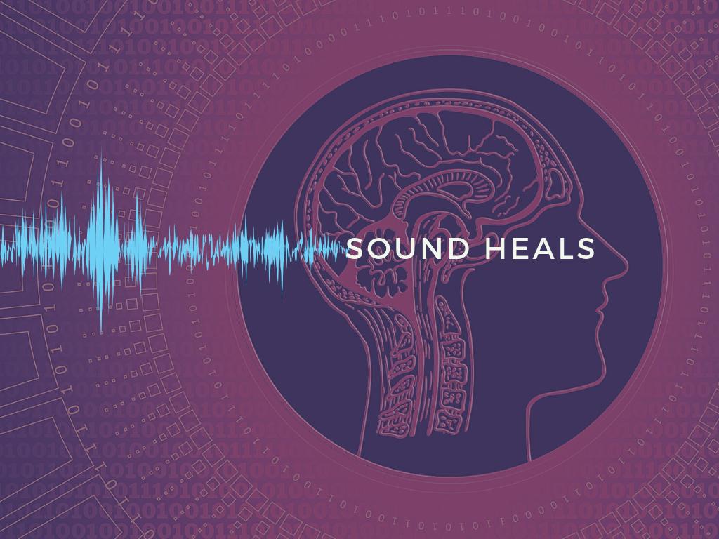 sound heals - sound waves and brain and matrix